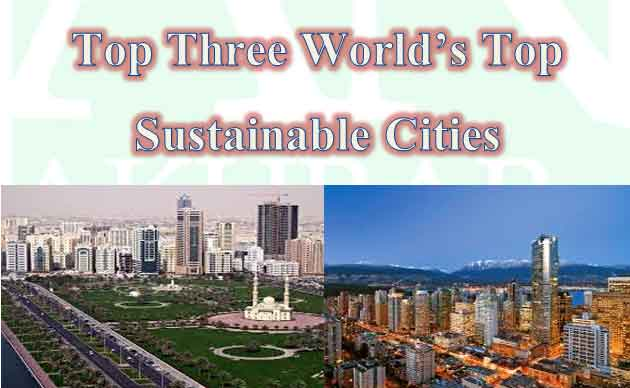 Top-Three-World's-Top-Sustainable-Cities
